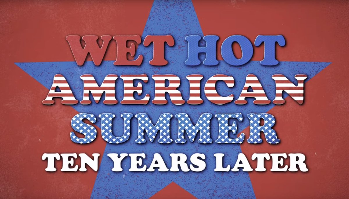 The Wet Hot American Summer sequel series lands on Netflix on August 4...
