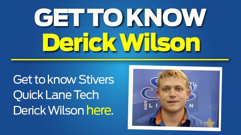 Stivers Ford Lincoln On Twitter Meet Quick Lane Tech Derick Wilson