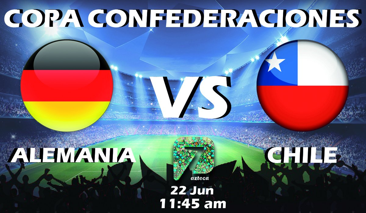 #HOY Alemania vs Chile 11:45am por Azteca https://t.co/6E41KiPhyK