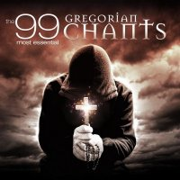 The 99 Most Essential Gregorian Chants / Antiphona: Dominus Dixit Ad M...