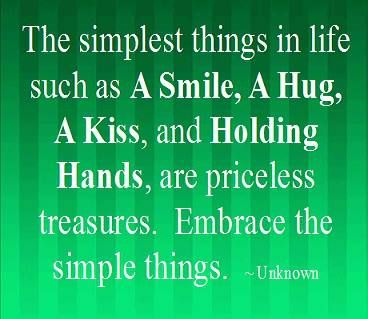 &quot;The simplest things in life touch as A #Smile, A #Hug, A #Kiss, and #HoldingHands, are priceless #treasures. Embrace the #simplethings&quot;<br>http://pic.twitter.com/o0DM38uDij