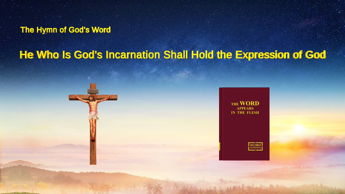 Almighty God says, &quot;Confirm God&#39;s flesh and the true way by His disposition, words and works. &quot;  https://www. holyspiritspeaks.org/videos/hymn-ex pression-of-god/ &nbsp; …  #Video #Christian <br>http://pic.twitter.com/WI7HhkKYFp