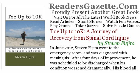 Toe Up to 10K: A Journey of Recovery from Spinal Cord Injury .@wordsmithsteve https://t.co/N1cLyOqwCy In June 2012, Steven F #novels 2