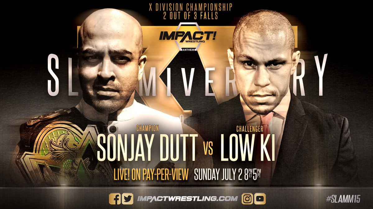 iMPACT Slammiversary XV: Sonjay Dutt vs. Low Ki