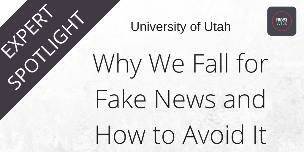 Why We Fall for Fake News and How to Avoid It @UUtah #FakeNews #News #truth #TrumpPressConference  http:// bit.ly/2lZ5yxe  &nbsp;  <br>http://pic.twitter.com/dYTIgqkpq4