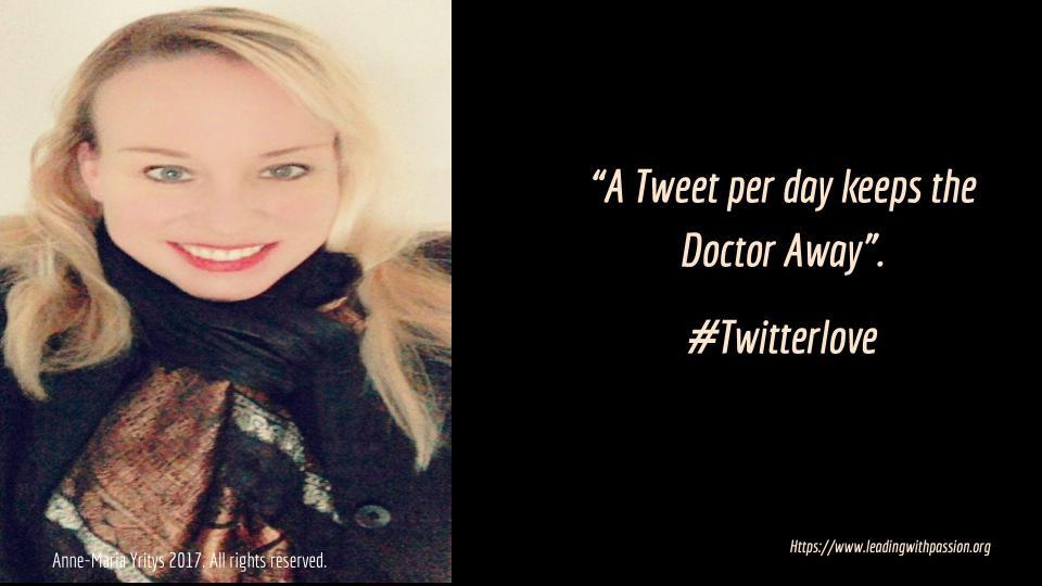 &quot;A Tweet per day keeps the doctor away&quot;. #Twitterlove #annemariayritys #leadership #communication #spirituality #personaldevelopment<br>http://pic.twitter.com/cbklMqh940