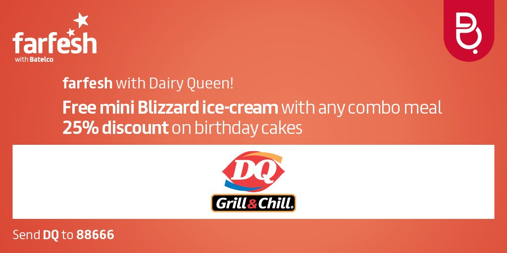 Batelco On Twitter Farfesh With Dairy Queen Offer Free Free