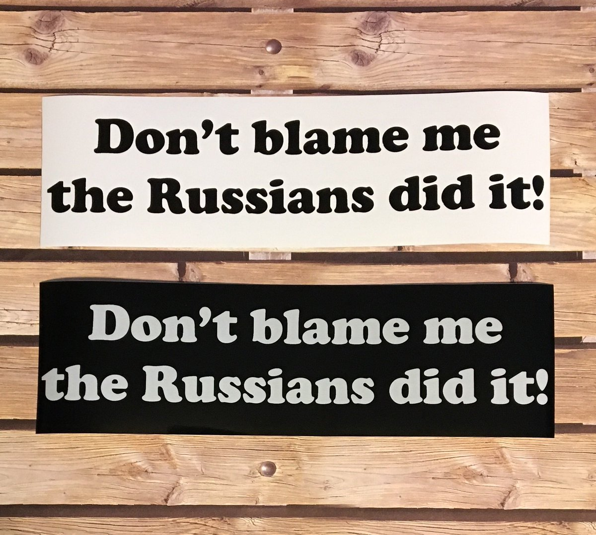 New listing posting soon!  Best excuse ever!!  #bumperstickers #russiansdidit #dontblameme #excuses #bestexcuse #bestexcuseever<br>http://pic.twitter.com/jFHTTPM40Y