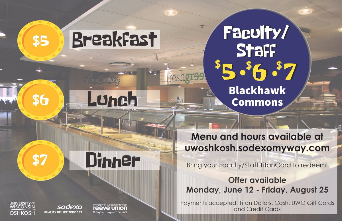 Sodexo Oshkosh On Twitter Calling All Uwo Faculty And Staff Today Starts The 5 Breakfast 6 Lunch 7 Dinner Deal See You At Blackhawk Commons Uwoshkosh Sodexo Https T Co Fuvf58sn0b