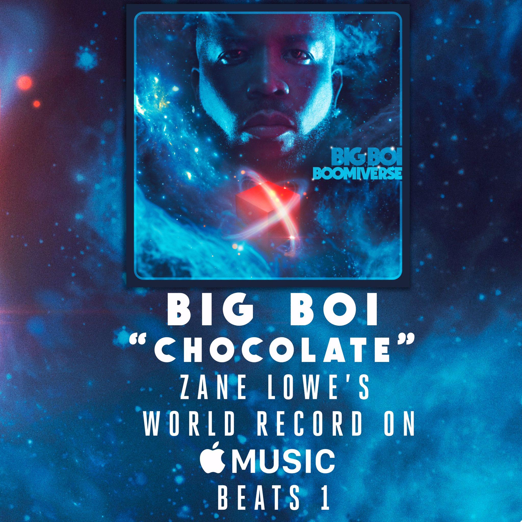 #CHOCOLATE���� @BigBoi @zanelowe #WORLDRECORD on @AppleMusic @Beats1 ��#BOOMIVERSE out this Friday�� https://t.co/DSou9akhI7
