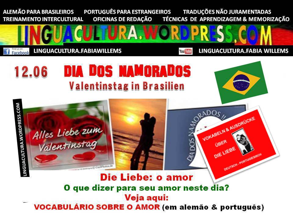 12.06: Dia Dos Namorados No Brasil (VALENTINSTAG IN BRASILIEN) Dicas,  Videos, Poesias U0026 Músicas ...