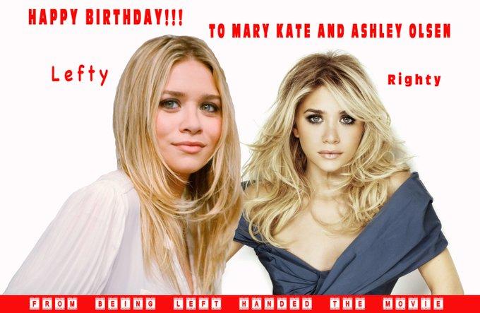 Happy Birthday and Ashley Olsen from