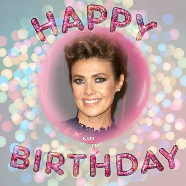 Happy Birthday Kym Marsh, Daisy Waterstones, Ryan Mason, Aaron Taylor-Johnson, Tommy Seattle & Darius Vassell