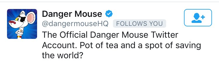 OMG Day made!!! @dangermouseHQ is follow...