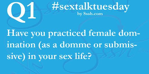 Q1 Have you practiced female #domination (as a #domme or submissive) in your #sexlife? #SexTalkTuesday #femdom https://t.co/doNyvCoopV