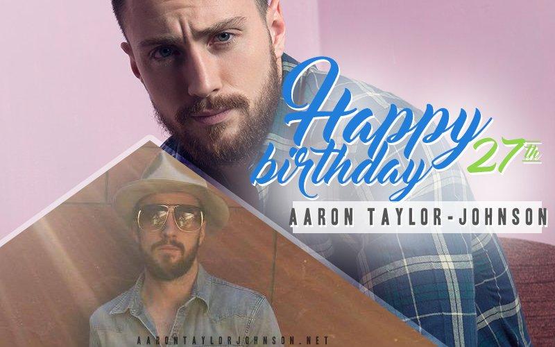 Site Update: Happy Birthday Aaron Taylor -Johnson! -