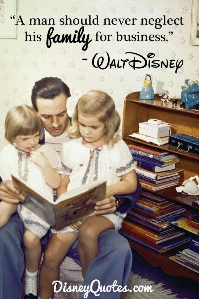 Disney Quotes On Twitter A Man Should Never Neglect His Family