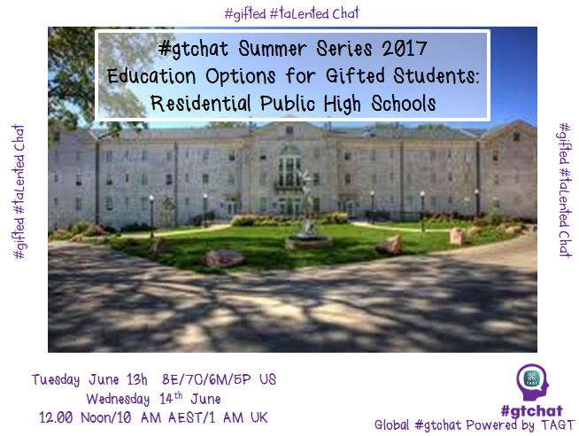 "T-10 till #gtchat - Today we'll be chatting about ""Residential Public High Schools for Gifted Students"" https://t.co/E6IGwIJfWl"