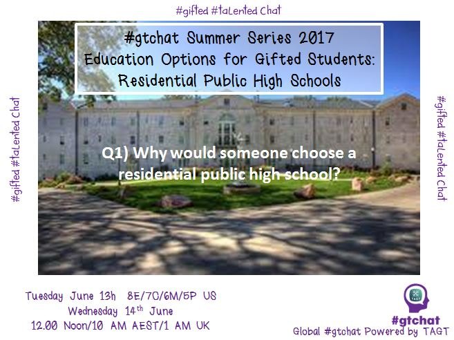 Q1) Why would someone choose a residential public high school? #gtchat https://t.co/A8cylDZNM1
