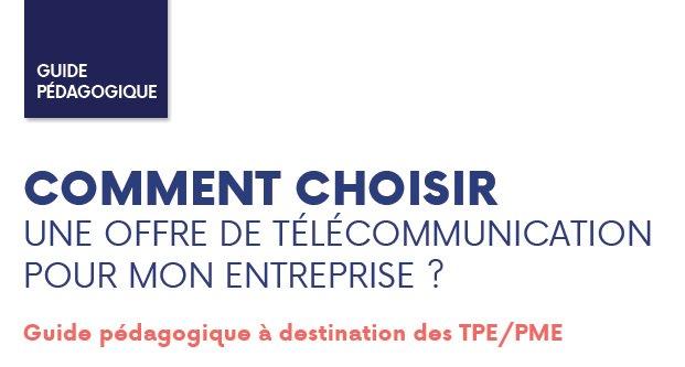#TPE #PME cmt choisir votre offre télécoms? @ARCEP @CPMEnationale @medef @AFUTT_fr publient un guide pour vous aider https://t.co/lGg9B8u2Wc https://t.co/WHHvJVA0Dc