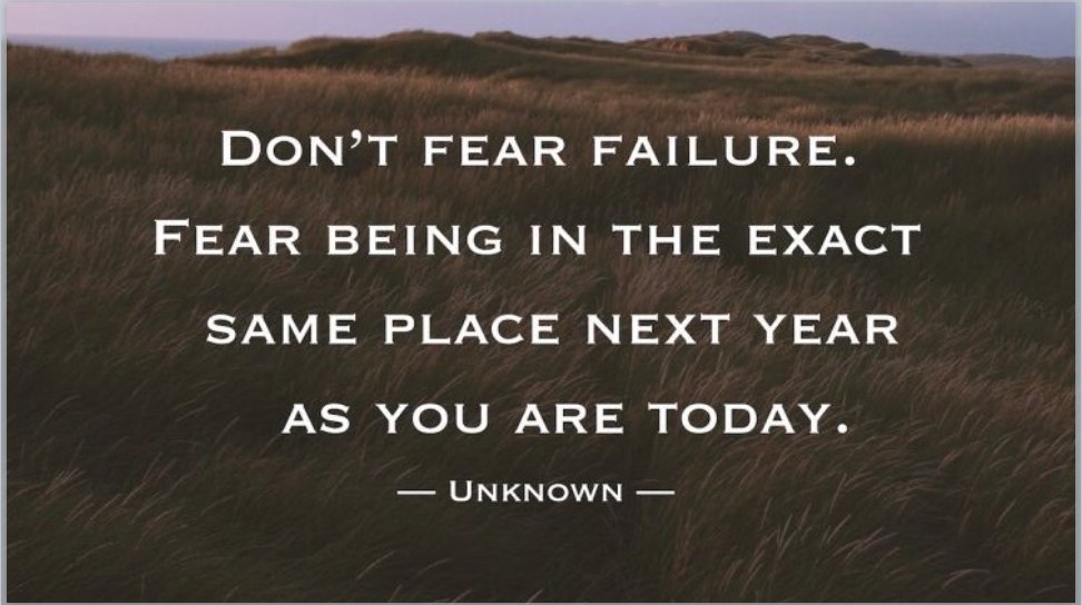 Don't fear failure.....#SW2017 Strive to be better tomorrow than you are today! #bethechange