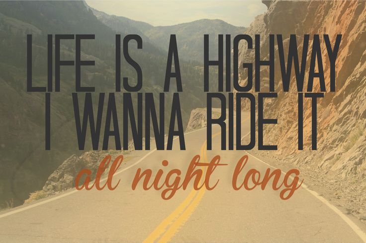 Life is a highway I want to ride it all night long If you&#39;re going my way I want to drive it all night long  @TomCochraneMUS #MusicWEDNESDAY <br>http://pic.twitter.com/4o4n4t78QE