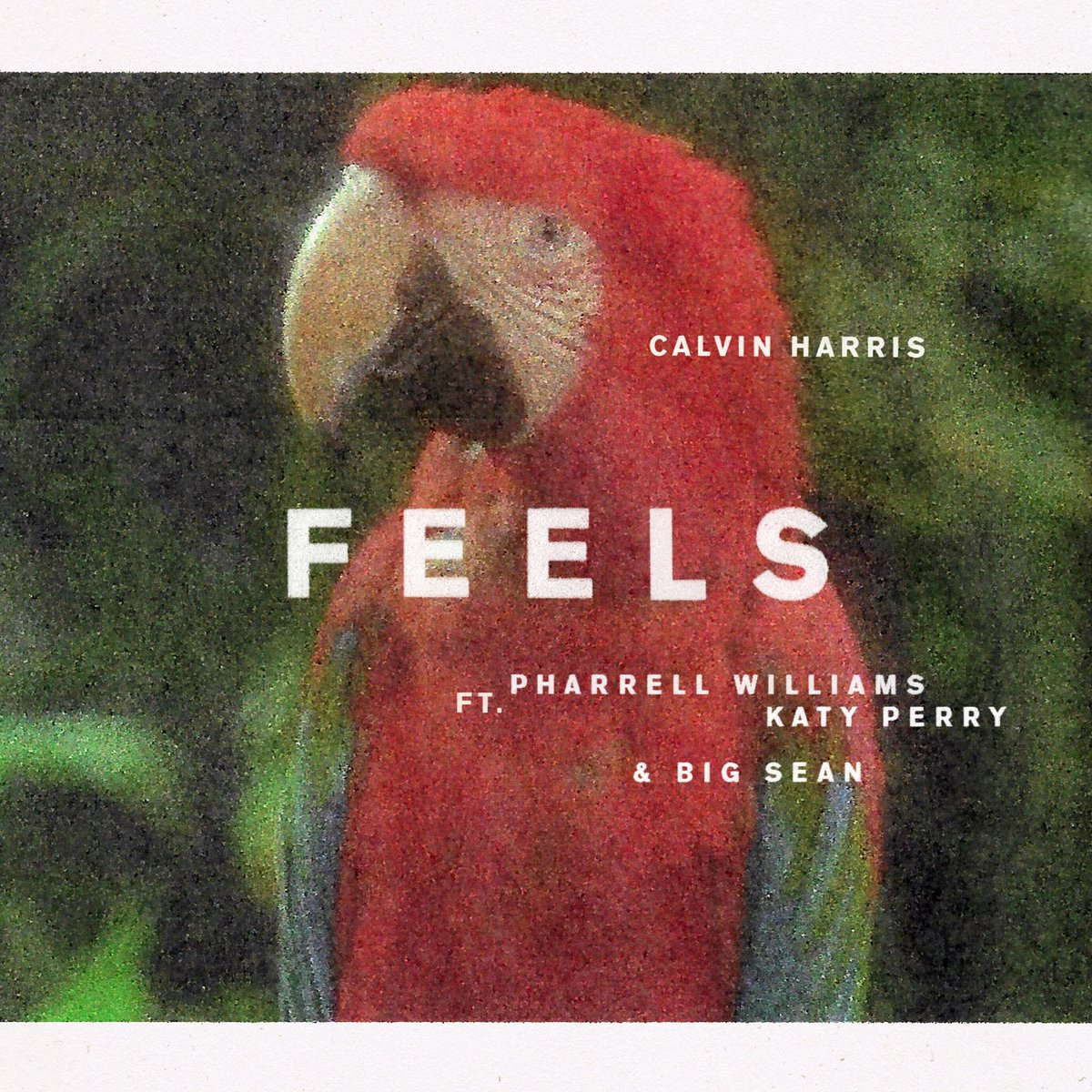 CALVIN HARRIS // PHARRELL WILLIAMS // KATY PERRY // BIG SEAN // FEELS // TOMORROW
