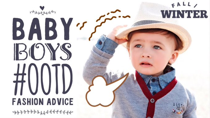 Baby Boys #ootd Fashion Advice (fall/winter)