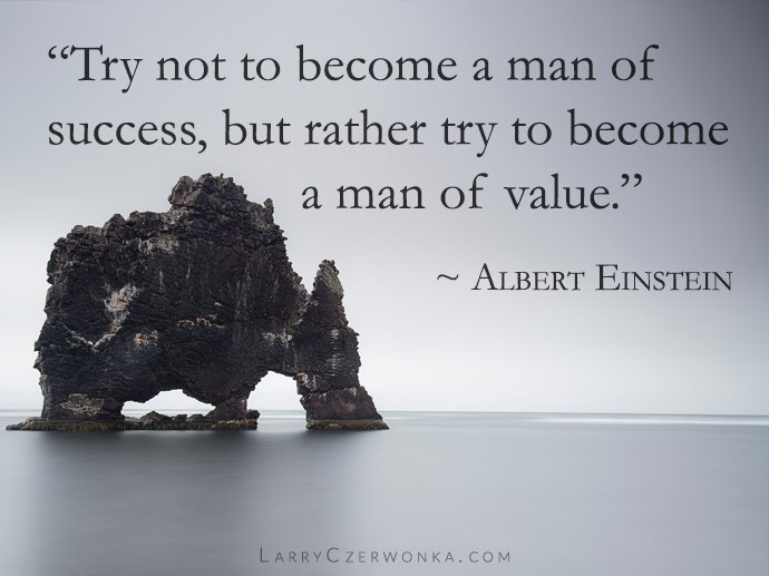 """""""Try not to become a man of success, but rather try to become a man of value.""""  ~ Albert Einstein #quotes #Einstein https://t.co/flDwL0ALCZ"""
