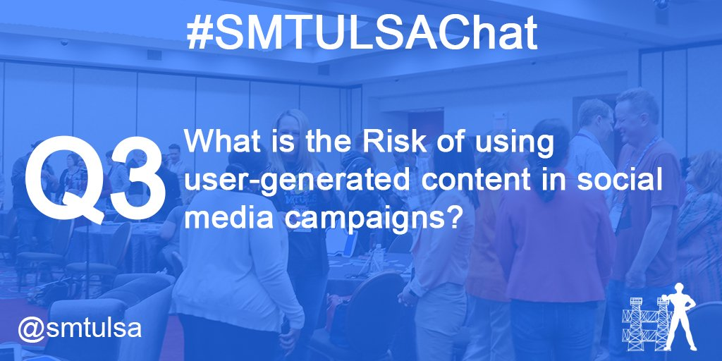 Q3. What is the Risk of using user-generated content in social media campaigns? #smtulsachat https://t.co/7Y6PbhJ3Qv