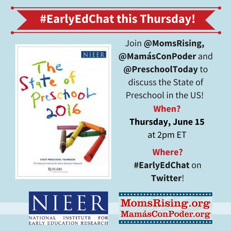 Thumbnail for #EarlyEdChat 6.15.2017 with MomsRising & NIEER