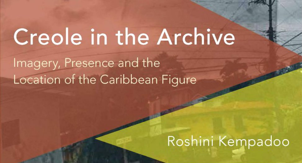 New #scholarly #nonfiction: @roshinikemp&#39;s Creole in the Archive from @RLPGBooks: a critical study in the image of the Caribbean figure:<br>http://pic.twitter.com/OxWeRrTxPf