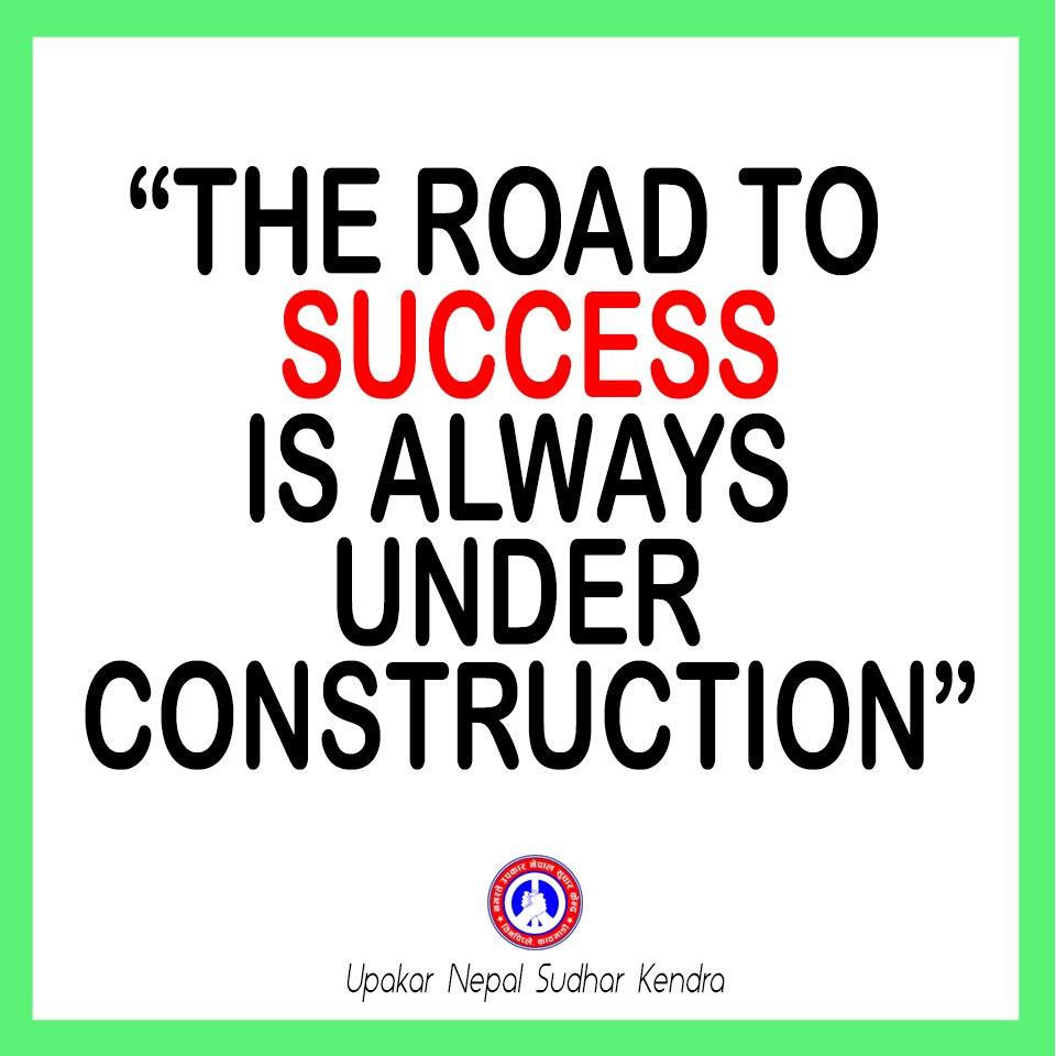 "Rehab Quotes Upakar Drug Rehab On Twitter ""the Road To Success Is Always Under"