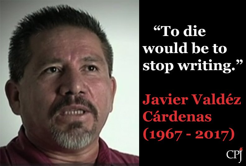 """To die would be to stop writing."" Mexican journalist Javier Váldez Cárdenas (1967 - 2017) #OurVoiceIsOurStrength https://t.co/vQhSSrW4ro"