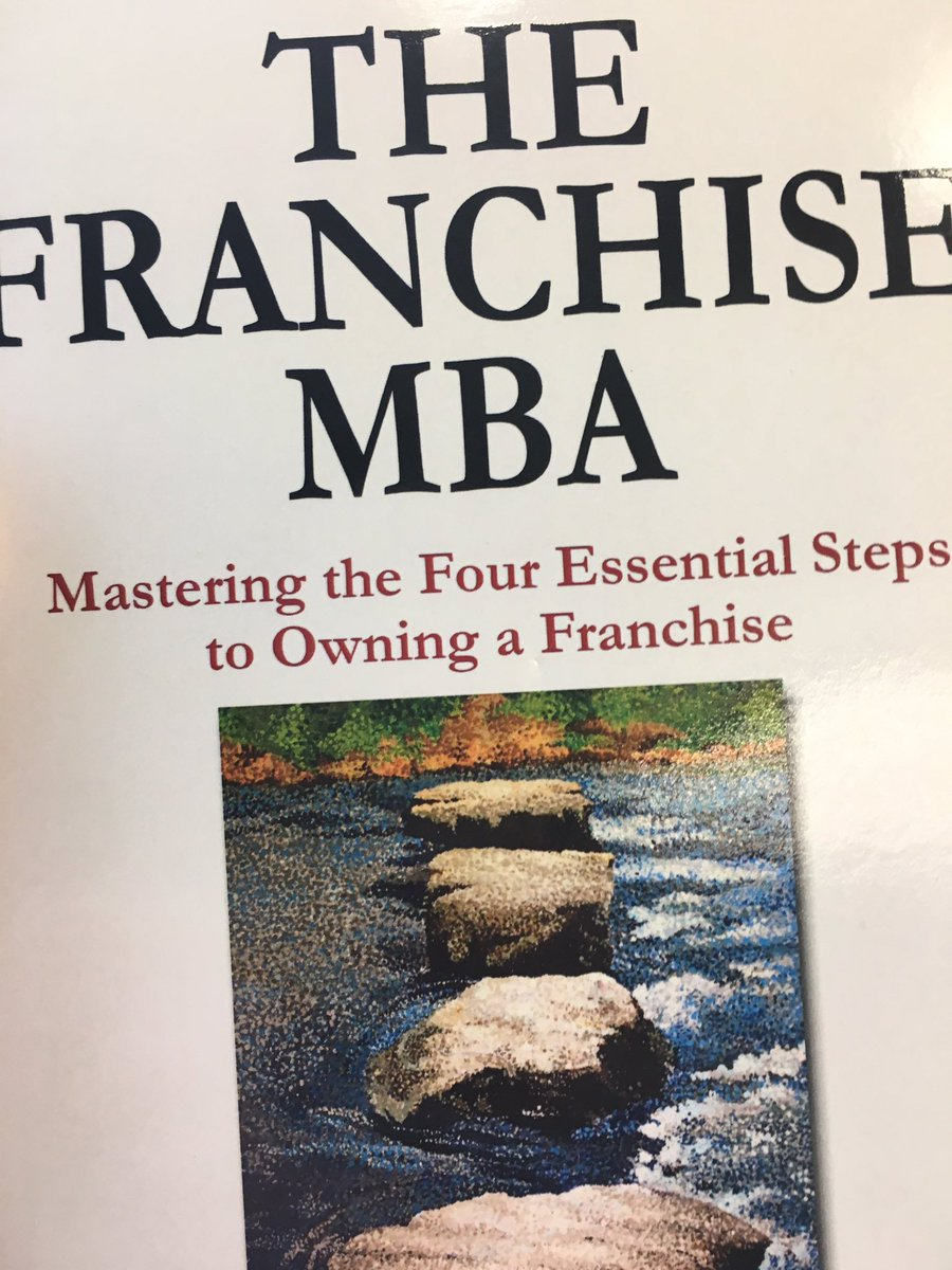 the franchise mba mastering the 4 essential steps to owning a franchise