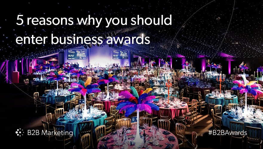 5 reasons why you should enter business awards https://t.co/y56TTwwQYP #B2BAwards https://t.co/2r2YzxH9sA