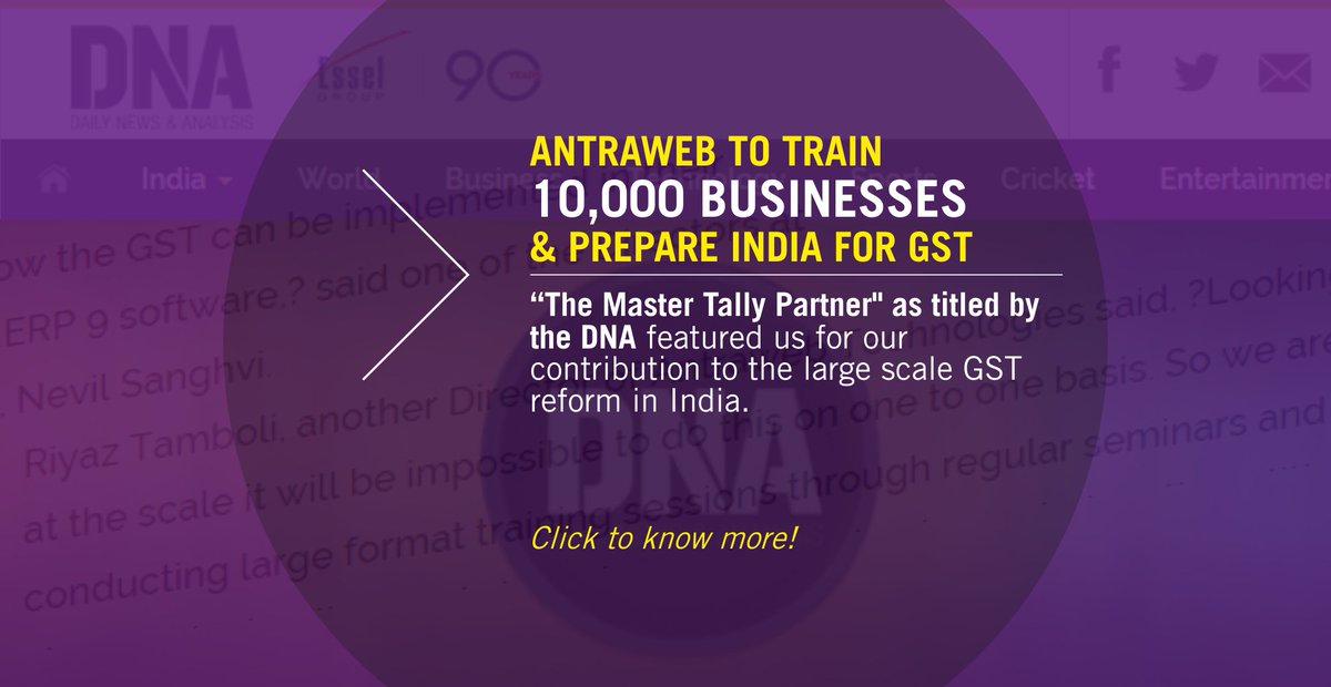 #DNA to feature @antraweb as &quot;The Master Tally Partner&quot; for contributing to the large scale #GST reform #TallyForGST  https:// tinyurl.com/yblfzwzc  &nbsp;  <br>http://pic.twitter.com/yj1KHK349x