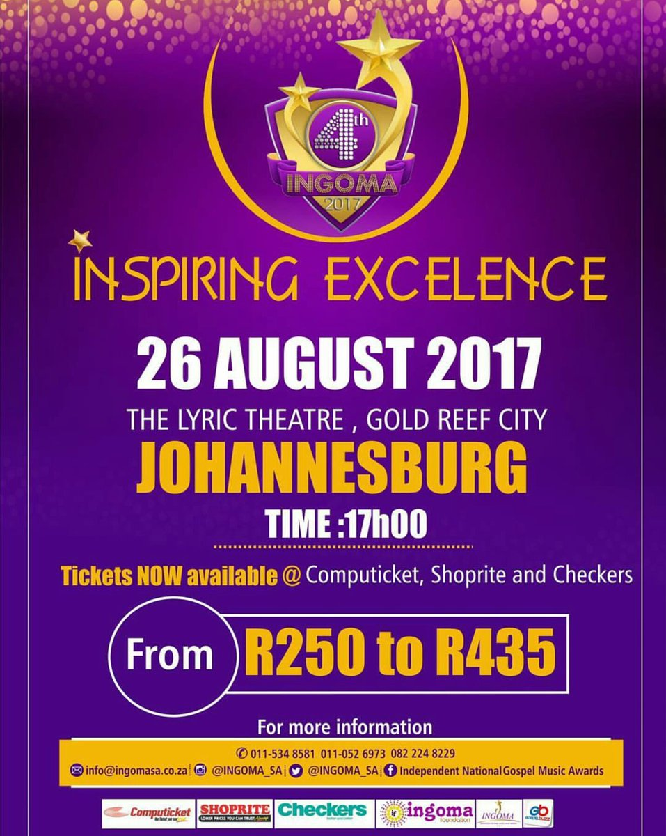 @INGOMA_SA Award Ceremony will be on the 26 August at the Lyric Theatre Johannesburg. Tickets available at @Computicket #InspiringExcellence <br>http://pic.twitter.com/1bIzTjh5Ps