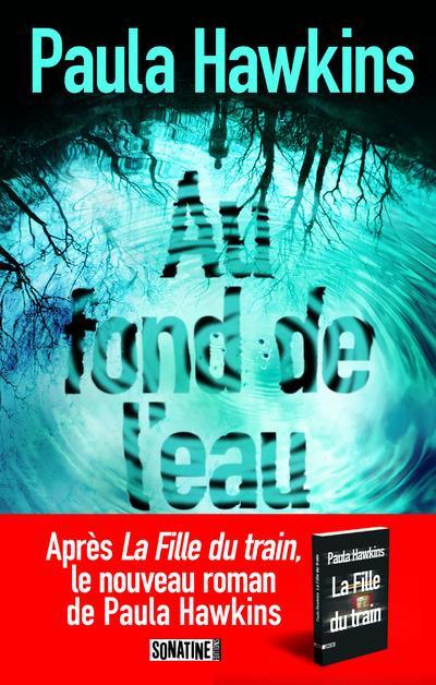 """#VendrediLecture : Follow & RT pour gagner """"Au fond de l'eau"""" et """"La fille du train"""" de Paula Hawkins (tirage ce soir 21h) cc @BernardLehutpic.twitter.com/eM8Dkm9ott"""