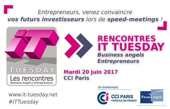 🔜 #ITTuesday Près de 150 #startups et #businessangels réunis le 20 juin à la @CCI_75 https://t.co/wQo61CWQZn https://t.co/ir2aKhZnI4