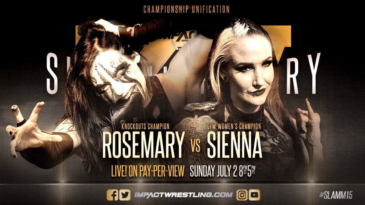 iMPACT Slammiversary XV: Rosemary vs. Sienna