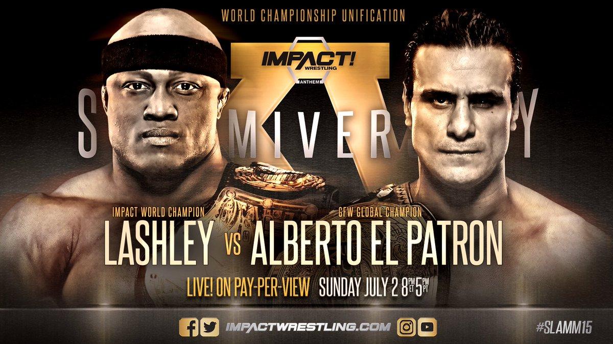 iMPACT Slammiversary XV: Bobby Lashley vs. Alberto El Patrón