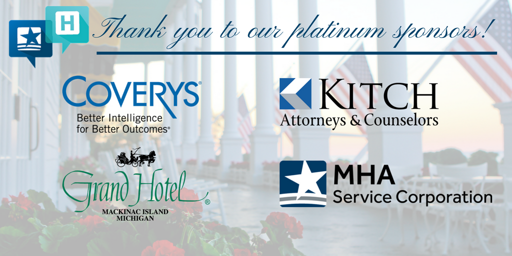 Thank you to the platinum sponsors of our 2017 #MHAannual Meeting! We couldn't offer this event without your support! @coverys @GrandHotelMI https://t.co/4vncfzkACB