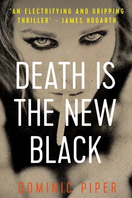 Death is the New Black by Dominic Piper. Out now on Amazon for Kindle.  http:// viewBook.at/DITNB  &nbsp;   #Detective #Thriller #London<br>http://pic.twitter.com/G1JVhvZz4s