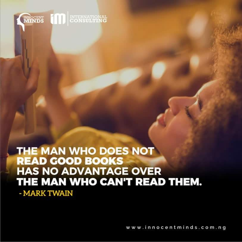 &quot;The man who does not read good books has no advantage over the man who cannot read them.&quot; ~ Mark Twain #Quotes #NLP #InnocentMINDS #Expert <br>http://pic.twitter.com/aSOXro5Z4n