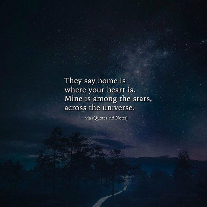 Quotes Nd Notes On Twitter They Say Home Is Where Your Heart Is
