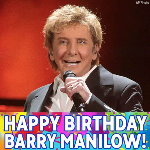 Happy Birthday, Barry Manilow! We hope the legendary singer and songwriter has a great day.