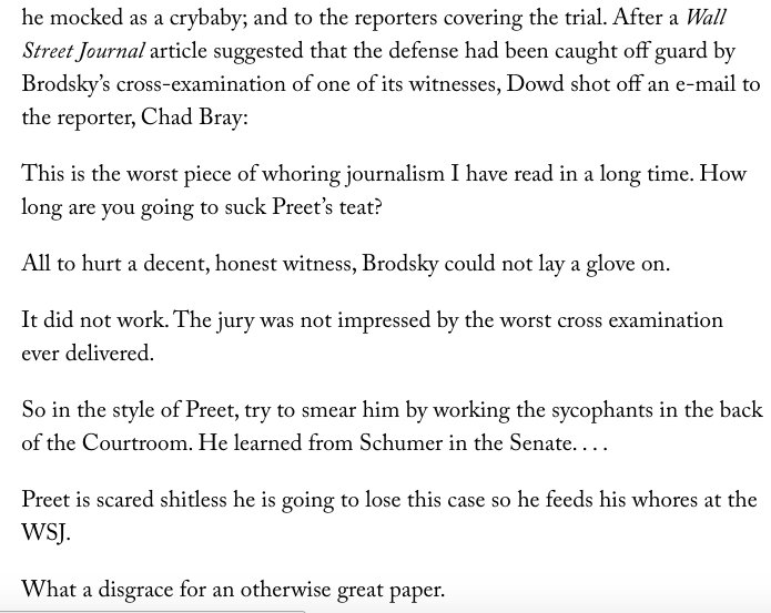 Trump's newest lawyer, John Dowd, sent this email to a WSJ reporter during the Raj Rajaratnam trial. https://t.co/YeEfWAiP2C (@PreetBharara)