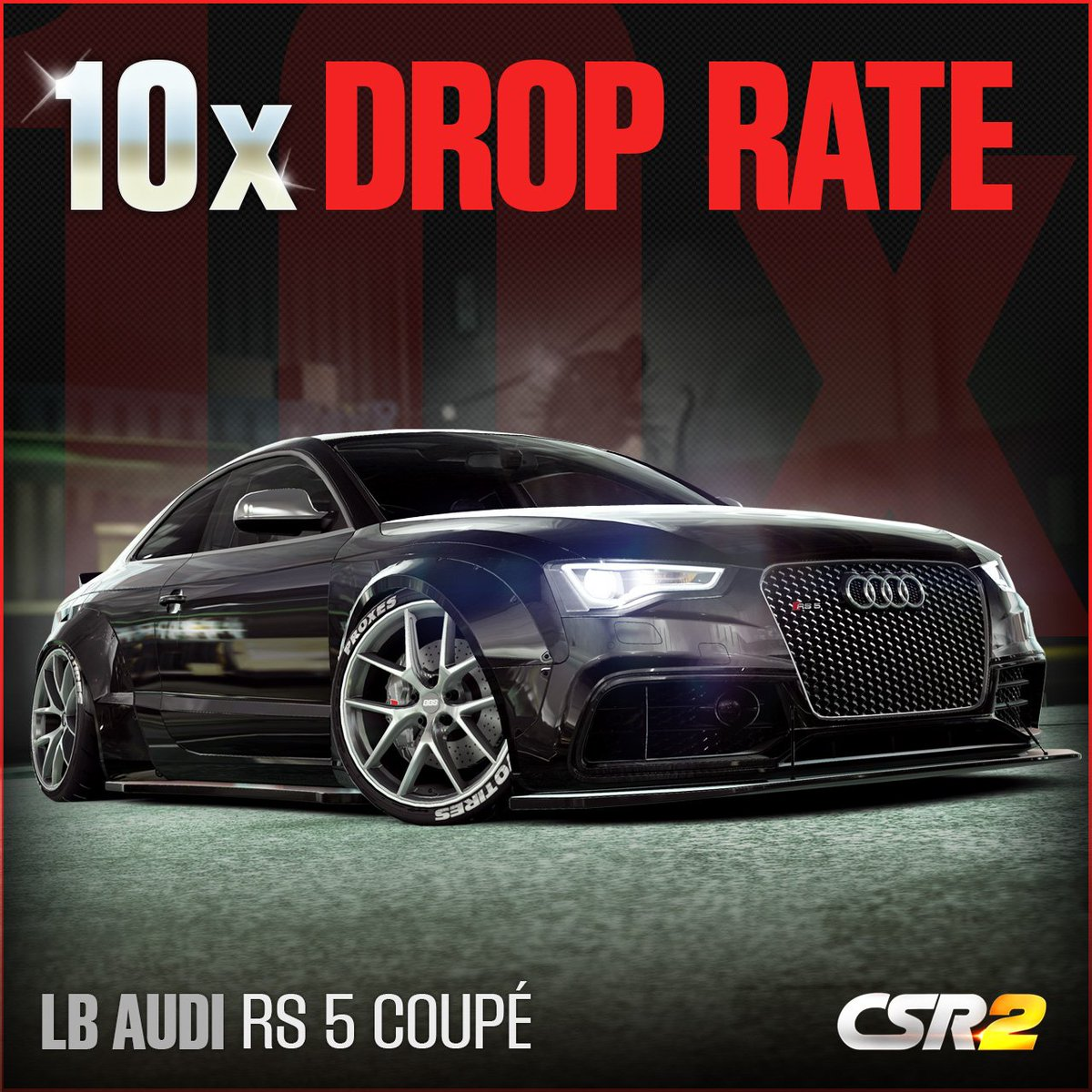 CSR Racing On Twitter X HIGHER Chance To Win The LB Audi RS - Audi rate