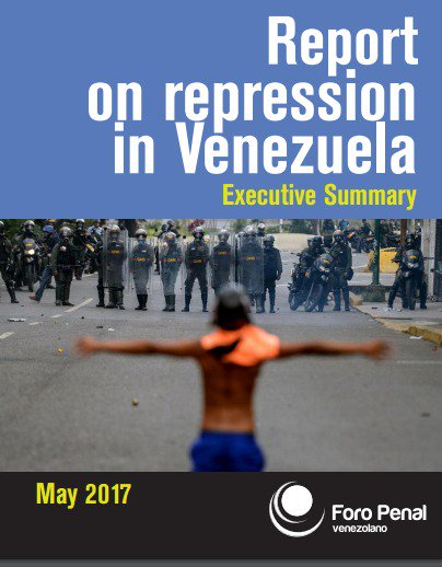 Report on repression in #Venezuela May 2017. (Executive Summary)  https:// foropenal.com/content/report -repression-venezuela-executive-summary &nbsp; …  <br>http://pic.twitter.com/KOOxmklLOP .